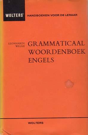 Welsh, Leonhardi - Grammaticaal woorden