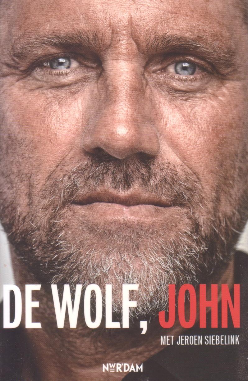 Wolf, John de / Siebelink, Jeroen - De wolf, John