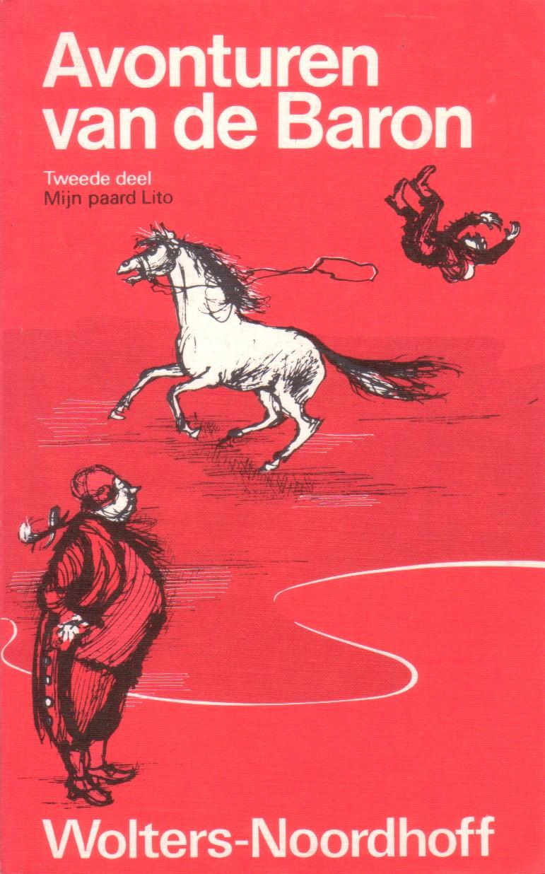 Kernkamp-Biegel, Heleen - Avonturen van de Baron. Tweede deel. Mijn paard Lito