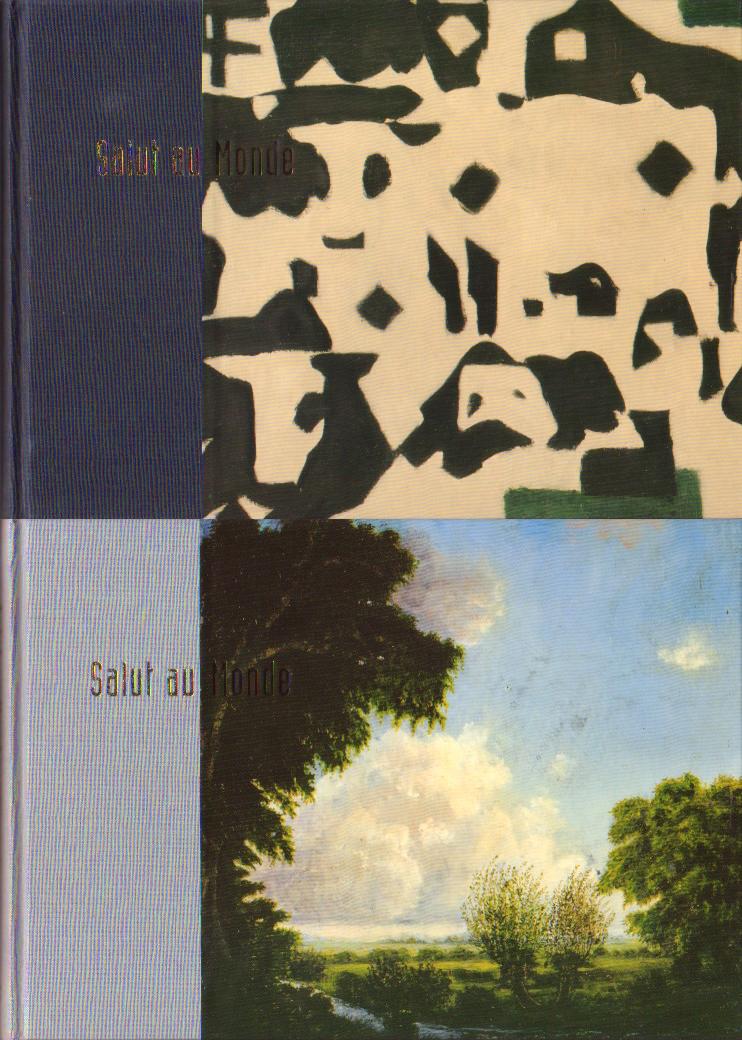 Arends, Toos / Zwaving, Marieke (red.) - Salut au Monde. Deel 1 en 2. Het Friese landschap in de schilderkunst van 1900 tot nu / Het Friese landschap: eerste indrukken en herinneringen