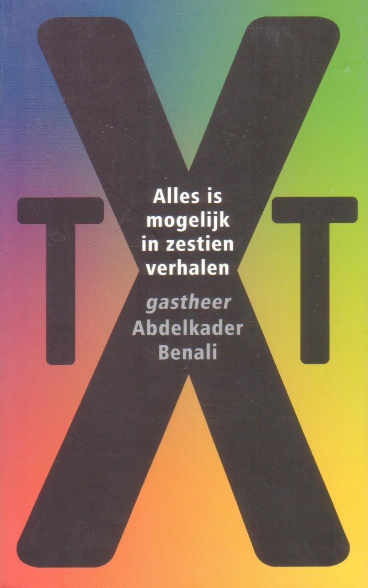 Benali, Abdelkader - Alles is mogelijk in zestien verhalen [t.g.v. 75e Boekenweek]