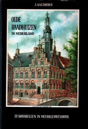 Oude raadhuizen in Nederlan...