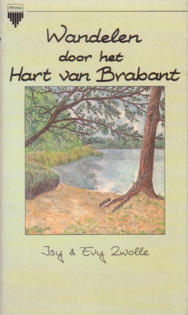 Zwolle, Isy & Evy - Wandelen door het hart van Brabant